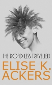The Road Less Travelled, Elise K. Ackers