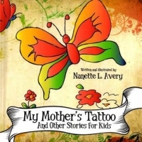 My Mother's Tattoo and Other Stories for Kids
