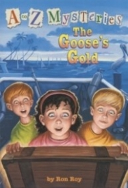 The Goose's Gold (A to Z Mysteries #7)
