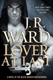 Lover at Last (Black Dagger Brotherhood #11)