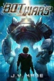 Bot Wars (Bot Wars #1)