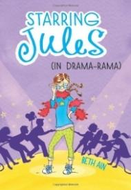 Starring Jules: In Drama-Rama (Starring Jules #2)