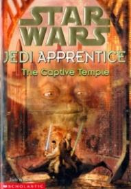 The Captive Temple (Star Wars: Jedi Apprentice #7)