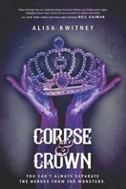 Corpse & Crown (Cadaver & Queen, #2)