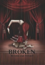 Broken: For the Psycho in Him & in You