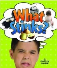 What Stinks?