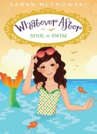 Sink or Swim (Whatever After #3)