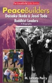 Peacebuilders: Daisaku Ikeda & Josei Toda Buddhist Leaders