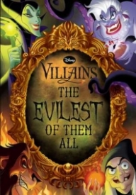 Disney Villains: The Evilest of Them All