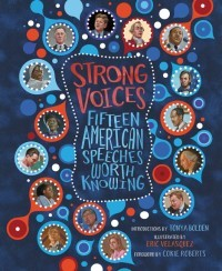Strong Voices: Fifteen American Speeches Worth Knowing