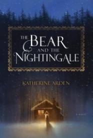 The Bear and the Nightingale (The Bear and the Nightingale, #1)
