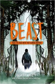 Beast: Face-to- Face with the Florida Bigfoot