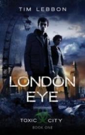 London Eye (Toxic City #1)
