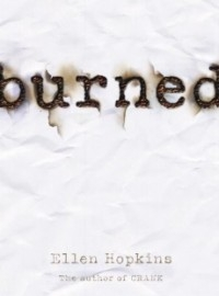 Burned (Burned #1)