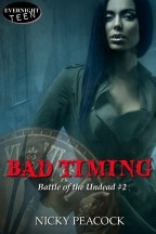Bad Timing - Battle of the Undead #2