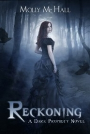 Reckoning (Dark Prophecy #1)