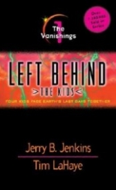 The Vanishings: Four Kids Face Earth's Last Days Together (Left Behind: The Kids #1)