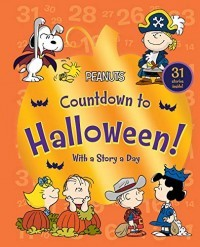 Countdown to Halloween!: With a Story a Day (Peanuts)