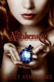 The Awakening (Darkest Powers Trilogy #2)