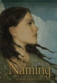 The Naming (Pellinor #1)