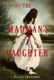 The Madman's Daughter (The Madman's Daughter #1)