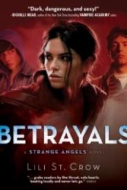 Betrayals (Strange Angels #2)