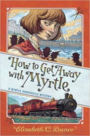 How to Get Away with Myrtle (Myrtle Hardcastle #2)