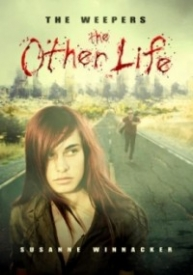 The Weepers (The Other Life, Book 1)