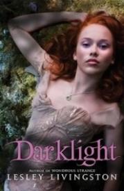 Darklight (Wondrous Strange #2)