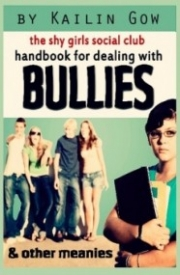 The Shy Girls Social Club Handbook for Dealing with Bullies and Other Meanies (The Shy Girls Social Club)