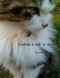 Cookie, A Cat's Tale