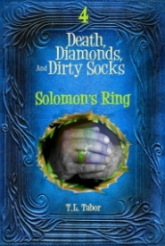 Death, Diamonds, And Dirty Socks Series:  Solomon's Ring:  Book 4