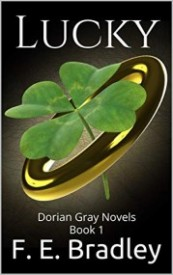 Lucky: Dorian Gray Novels Book 1