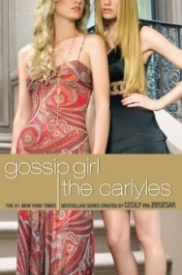 The Carlyles (Gossip Girl: The Carlyles #1)
