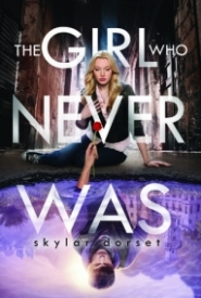 The Girl Who Never Was (Otherworld #1)