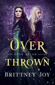 OverThrown (The OverRuled Series Book 3)