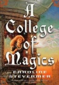 A College of Magics (A College of Magics #1)