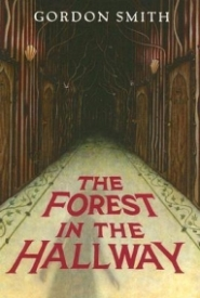 The Forest in the Hallway