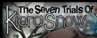 The Seven Trials of Kiera Snow