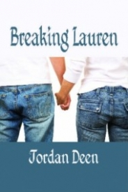 Breaking Lauren (The Lauren Series #1)