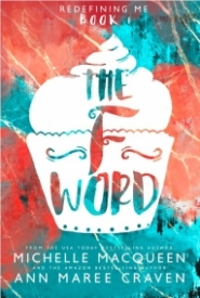 The F Word (Redefining Me book 1)