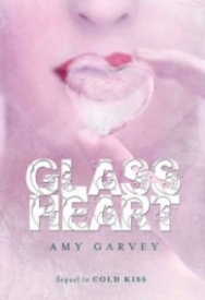 Glass Heart (Cold Kiss #2)