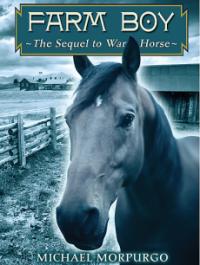 Farm Boy: The Sequel to War Horse