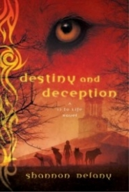Destiny and Deception (13 to Life #4)