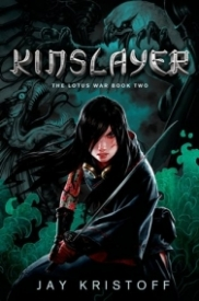 Kinslayer (The Lotus War #2)