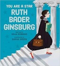 You Are A Star, Ruth Bader Ginsburg