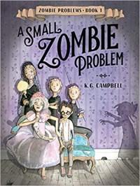 A Small Zombie Problem (Zombie Problems, #1)
