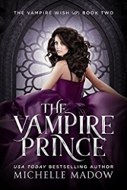 The Vampire Prince (Dark World: The Vampire Wish 2)