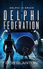 Delphi Federation: Book 6 of Delphi in Space