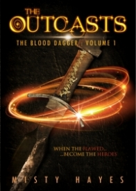 The Outcasts- The Blood Dagger: Volume 1